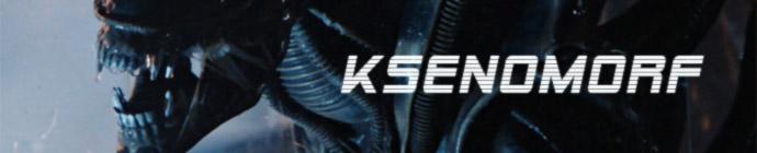Ksenomorf - Xenomorph - Obcy